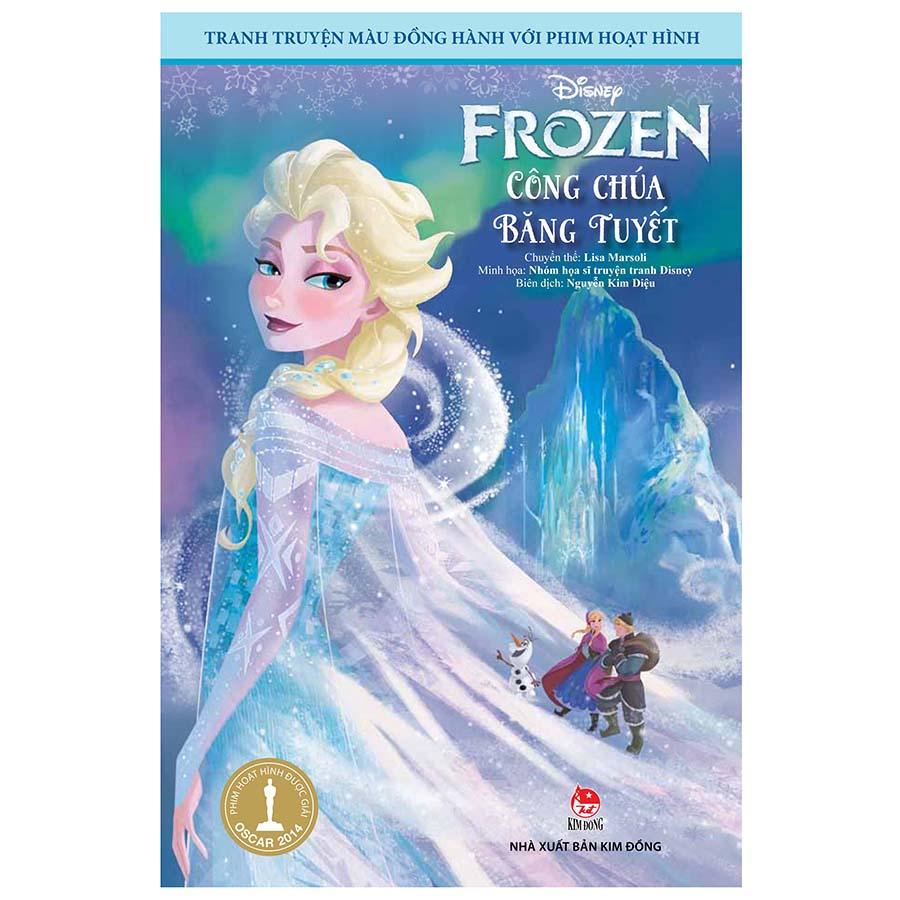 Tranh Truyện Màu Đồng Hành Với Phim Hoạt Hình - Frozen Công Chúa Băng Tuyết (Tái Bản 2020)