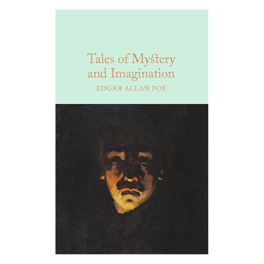 Tales of Mystery and Imagination - Macmillan Collector's Library (Hardback)