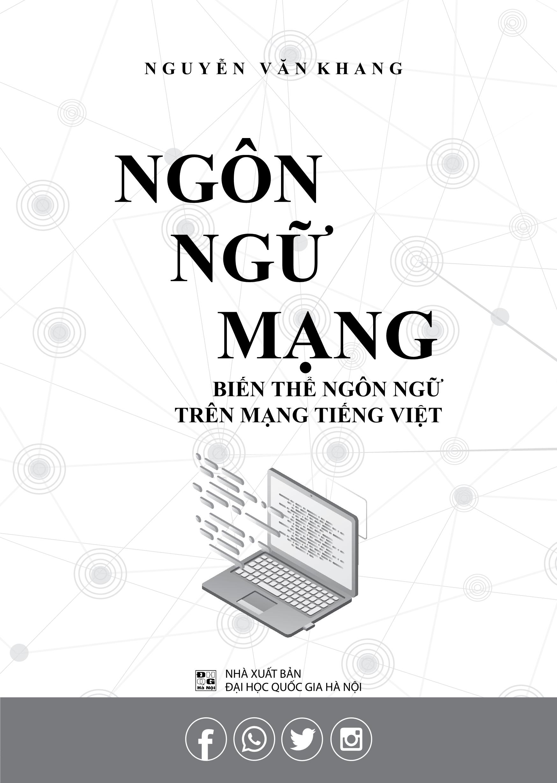 Ngôn Ngữ Mạng - Biến Thể Ngôn Ngữ Trên Mạng Tiếng Việt