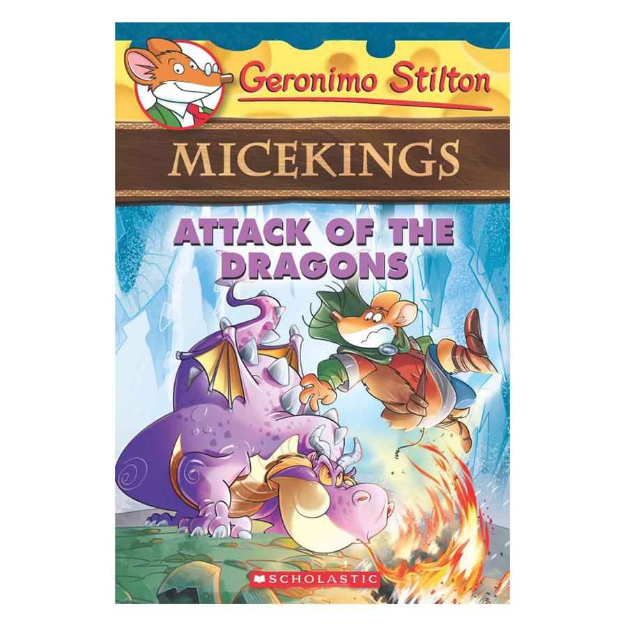 Attack Of The Dragons - (Geronimo Stilton Micekings #1)