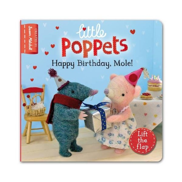 Little Poppets: Happy Birthday, Mole!