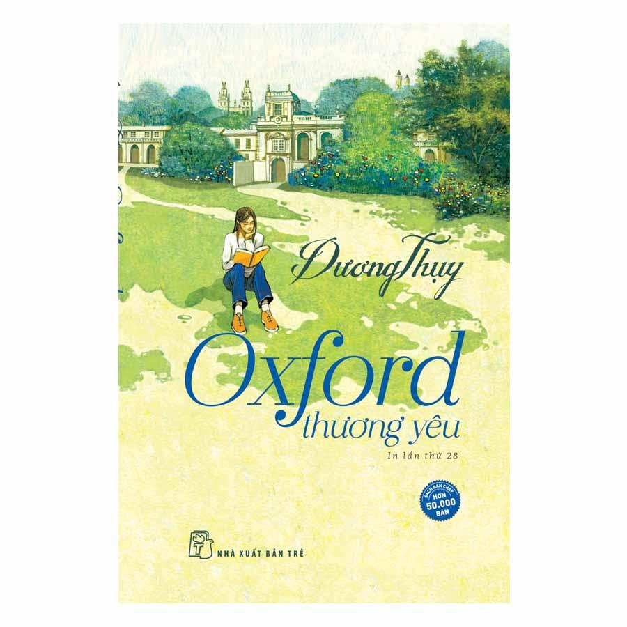 Oxford Thương Yêu (Tái Bản 2018)