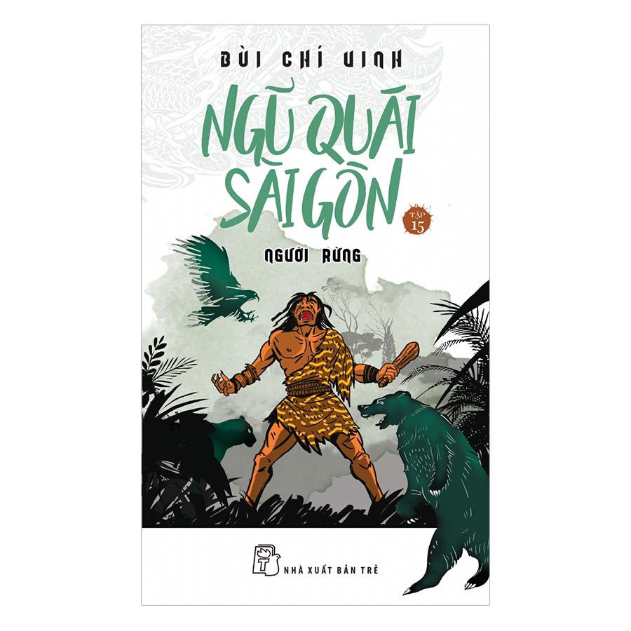 Ngũ Quái Sài Gòn - Người Rừng (Tập 15)