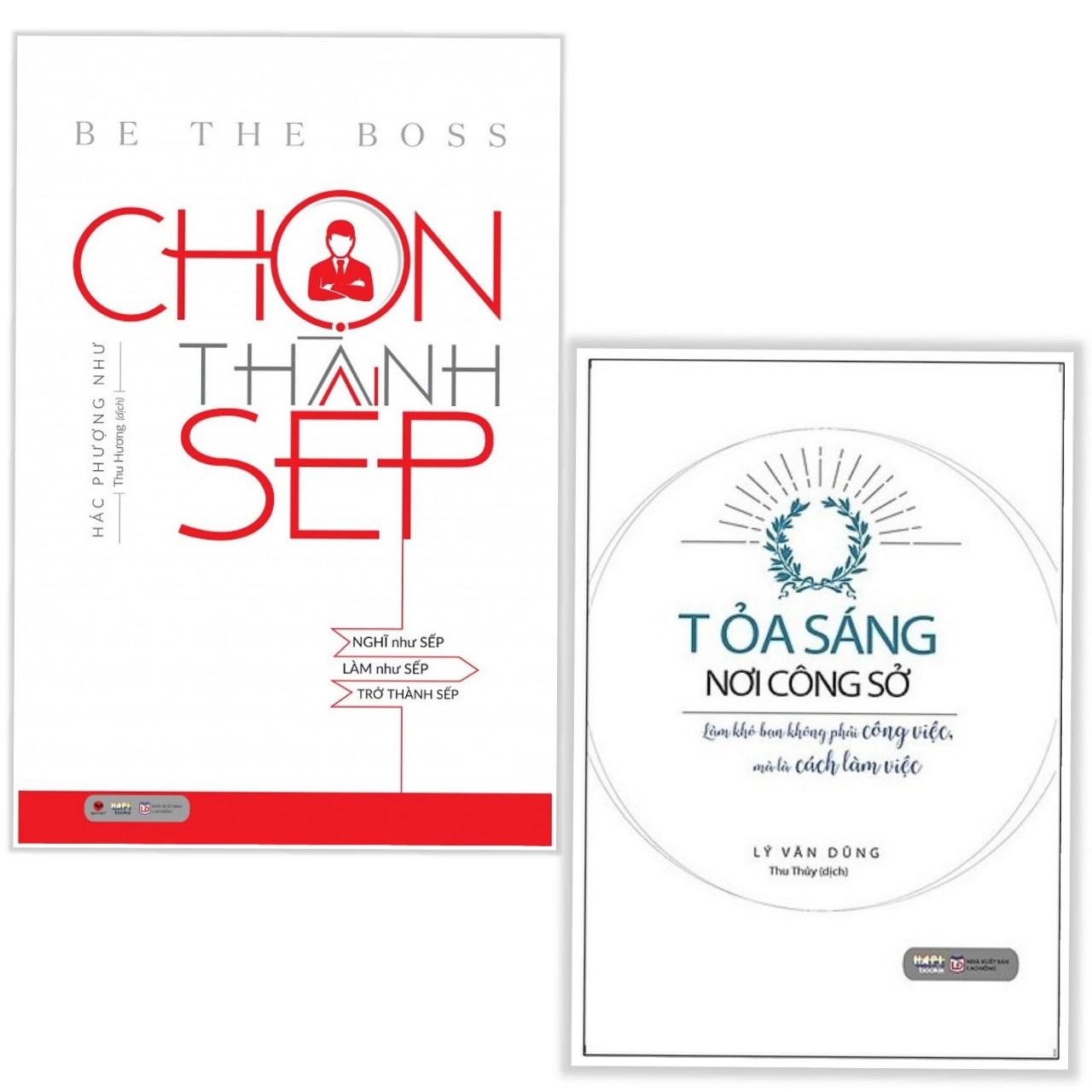 Combo sách quản trị , lãnh đạo hay : Chọn thành sếp + Tỏa sáng nơi công sở - Tặng kèm bookmark PD books