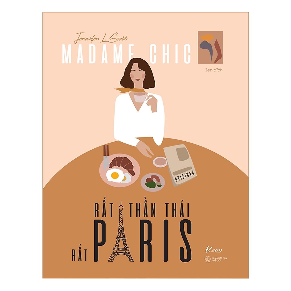 Madame Chic - Rất Thần Thái, Rất Paris - Tặng Kèm Sổ Tay