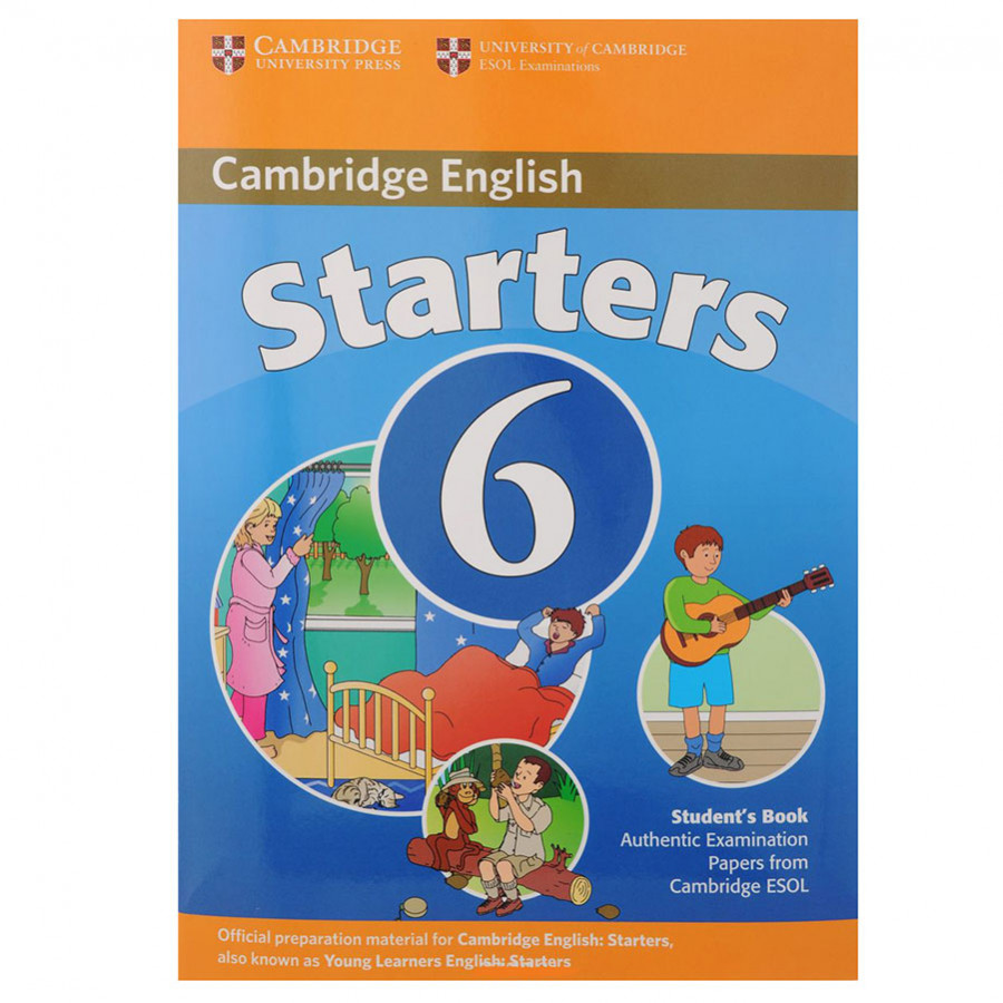 Cambridge Young Learner English Test Starters 6: Student Book