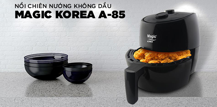 Nồi Chiên Nướng Không Dầu 3.5L Magic Korea A85 Dùng Cho Gia Đình