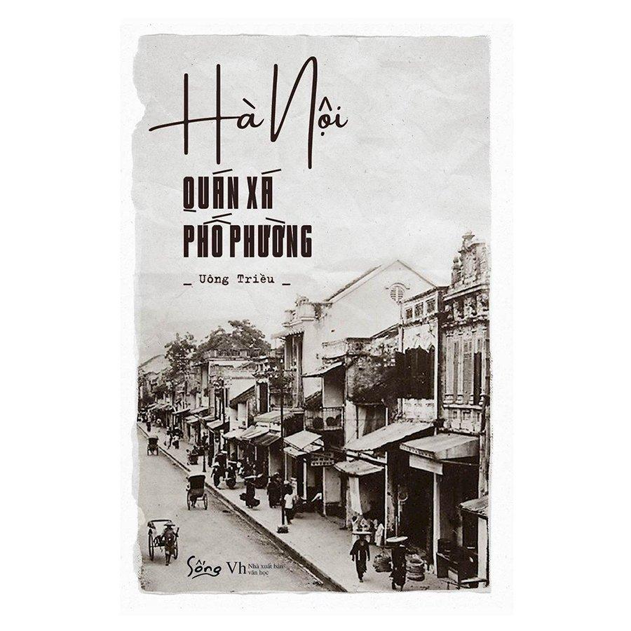 Hà Nội - Quán Xá Phố Phường