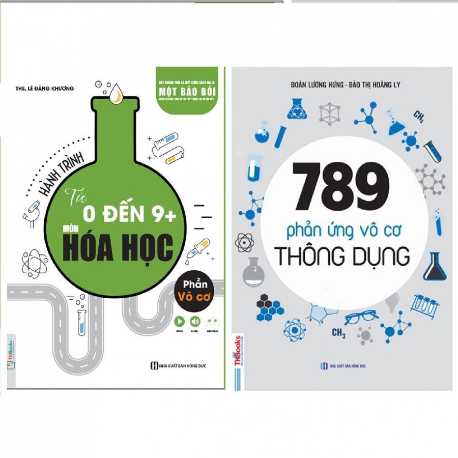 Combo Sách Hành Trình Từ 0 Đến 9+ Môn Hóa Học Phần Vô Cơ Và 789 Phản Ứng Vô Cơ Tặng Kèm Sổ Tay Phản Ứng