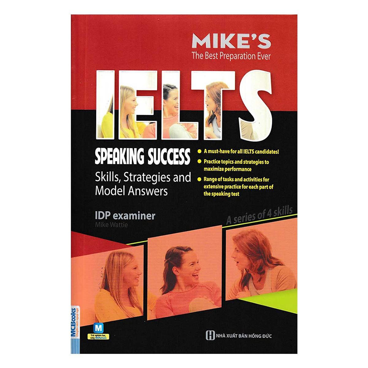Combo Trọn Bộ General Ielts Mike+Tài Liệu Luyện Thi Nói IELTS - The IELTS Speaking Topics With Answers