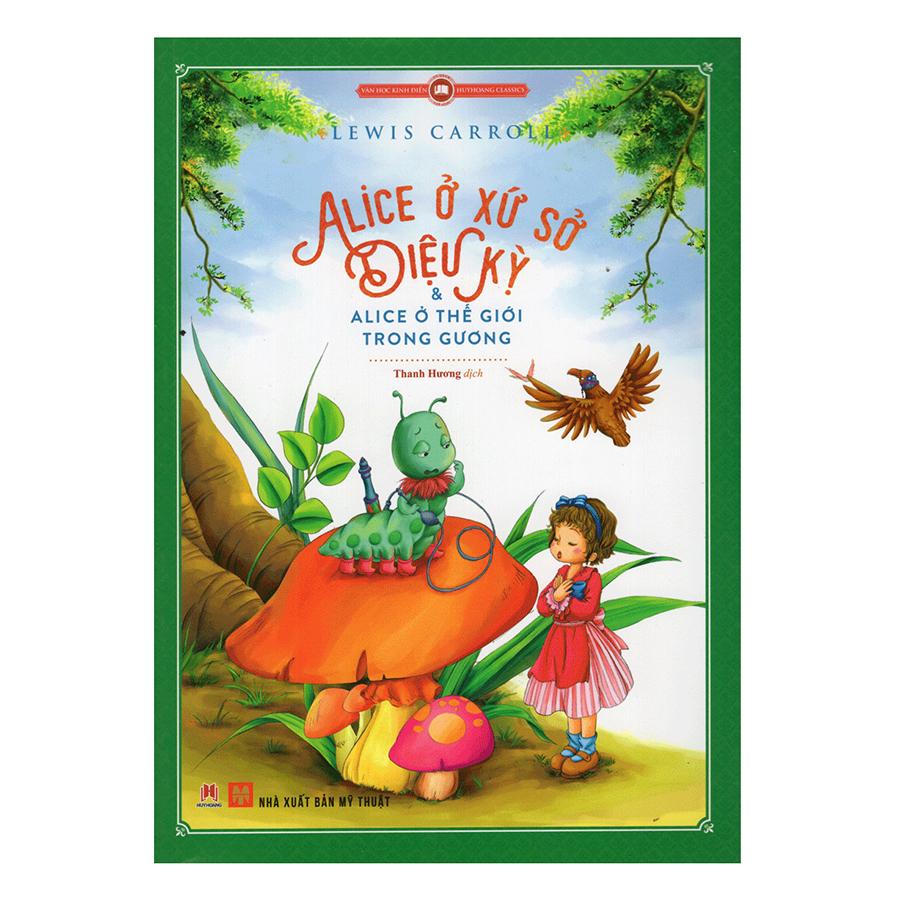 Alice Ở Xứ Sở Diệu Kỳ (Tái Bản)