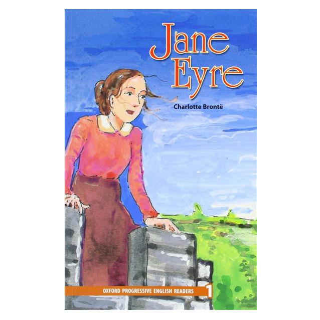 Oxford Progressive English Readers 1: Jane Eyre