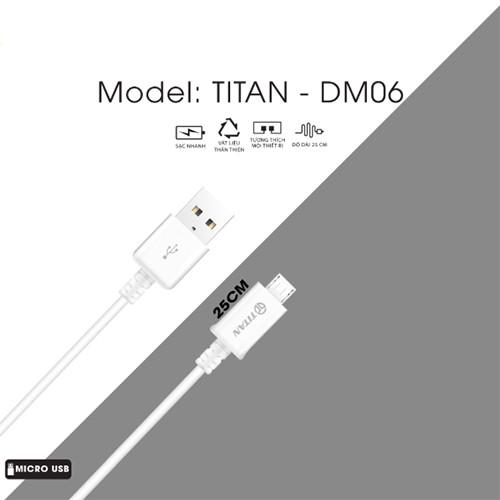CÁP SẠC NHANH SIÊU NGẮN CHO OPPO,VIVO,SAMSUNG...CỔNG MICRO USB (25CM) - TITAN DM06 - HÀNG CHÍNH HÃNG