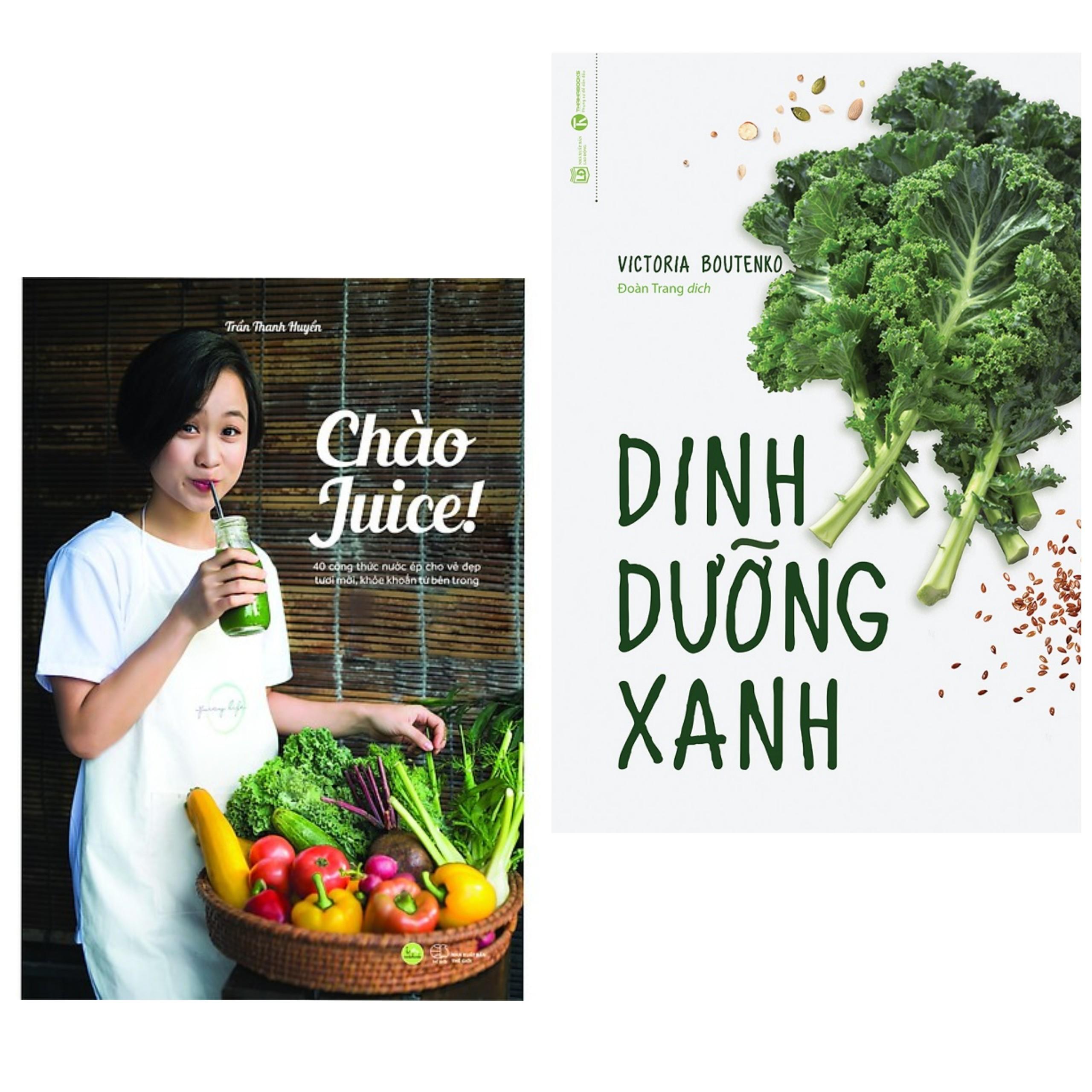 Combo 2 cuốn sách nấu ăn hay : Chào Juice + Dinh Dưỡng Xanh (Tặng kèm Bookmark Happy Life)