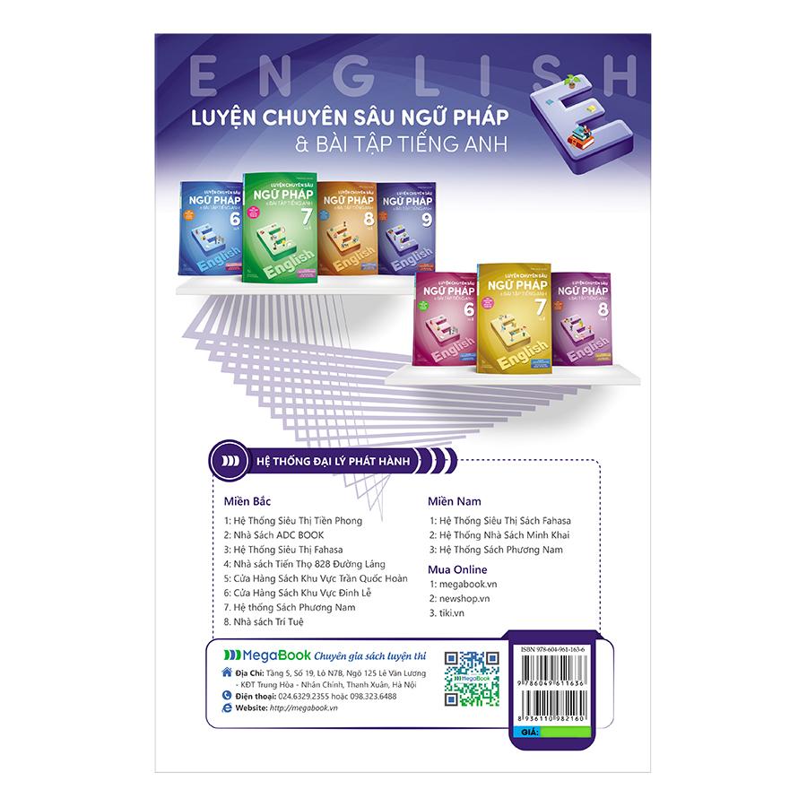 Luyện Chuyên Sâu Ngữ Pháp Và Bài Tập Tiếng Anh 9 (Chương Trình Mới)