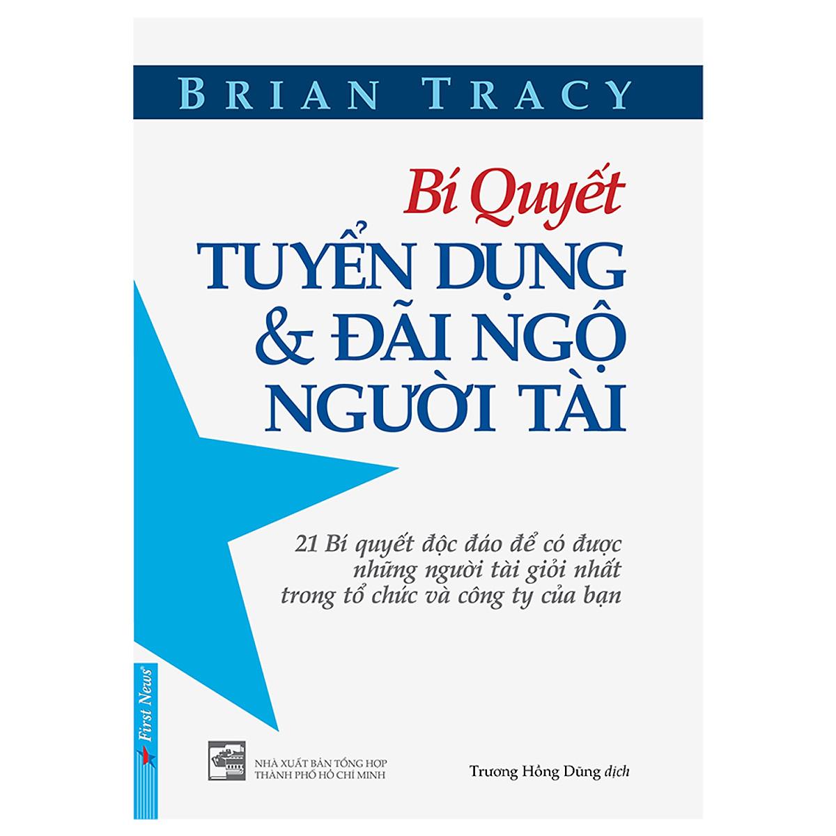 Combo 2 cuốn sách: Bí Quyết Tuyển Dụng & Đãi Ngộ Người Tài + Tạo Lập Mô Hình Kinh Doanh - Cá Nhân
