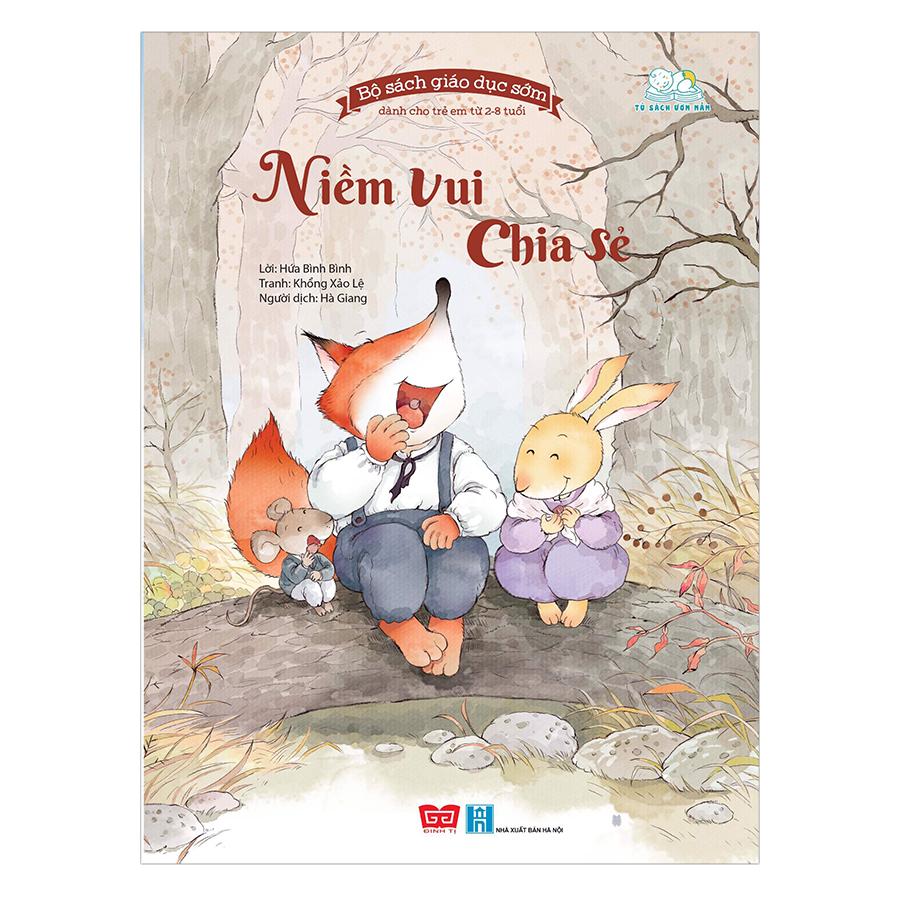 Bộ Sách Giáo Dục Sớm Dành Cho Trẻ Em Từ 2-8 Tuổi - Niềm Vui Chia Sẻ