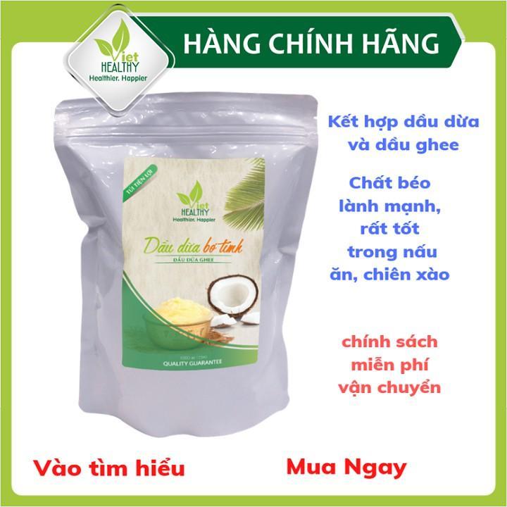 Dầu dừa ghee Viet Healthy 1 lít (túi tiện lợi)