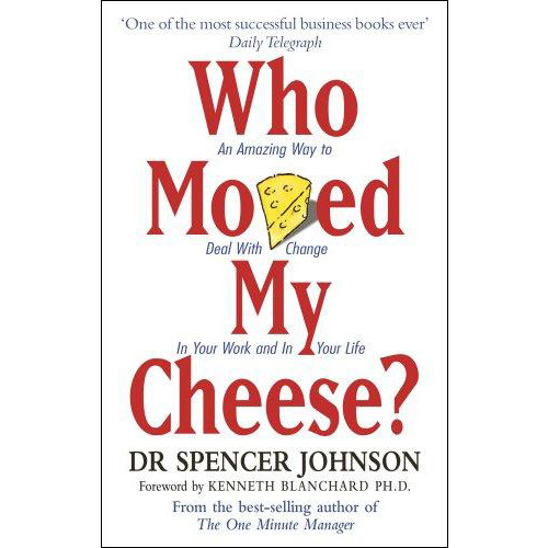 Who Moved My Cheese? - Ai Lấy Miếng Pho Mát Của Tôi - 3995273443999,62_7809848,231000,tiki.vn,Who-Moved-My-Cheese-Ai-Lay-Mieng-Pho-Mat-Cua-Toi-62_7809848,Who Moved My Cheese? - Ai Lấy Miếng Pho Mát Của Tôi