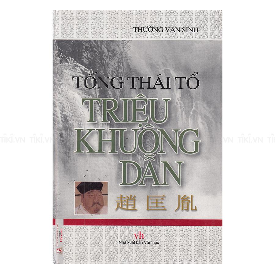 Tống Thái Tổ -Triệu Khuông Dẫn