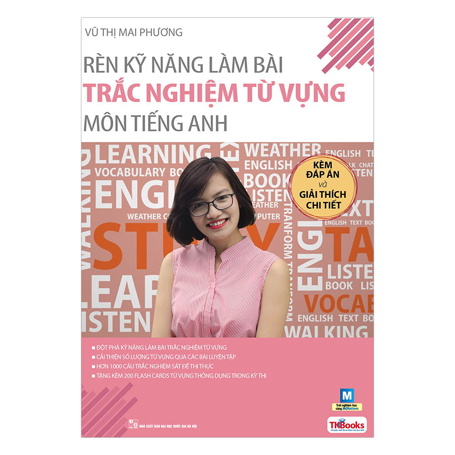 Rèn Kỹ Năng Làm Bài Trắc Nghiệm Từ Vựng Môn Tiếng Anh (Bộ Sách Cô Mai Phương)