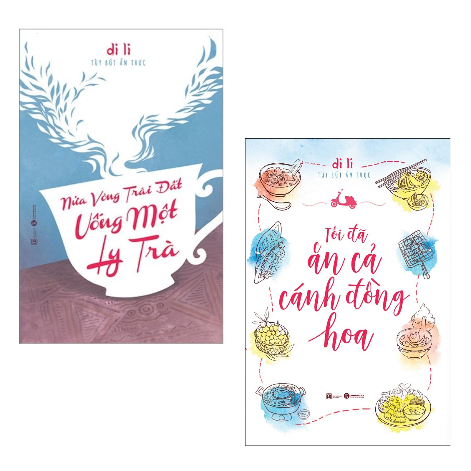 Combo 2 Cuốn Sách : Nửa Vòng Trái Đất Uống Một Ly Trà + Tôi Đã Ăn Cả Cánh Đồng Hoa (Tặng kèm Bookmark Happy Life )