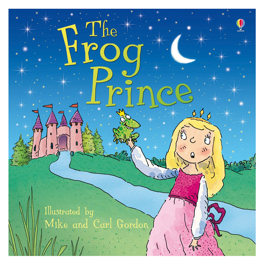 Usborne: The Frog Prince (Illustrated by Mike and Carl Gordon) (Picture Books)