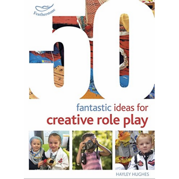 50 Fantastic Ideas for Creative Role Play