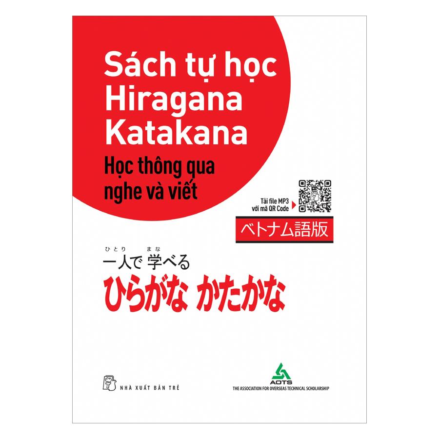 Sách Tự Học Hiragana Học Thông Qua Nghe Và Viết