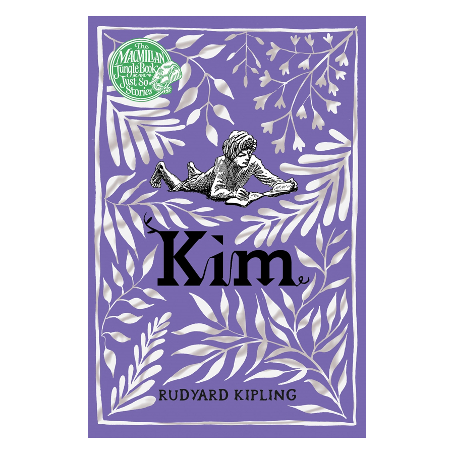 The Macmillan Jungle Book And Just So Stories: Kim