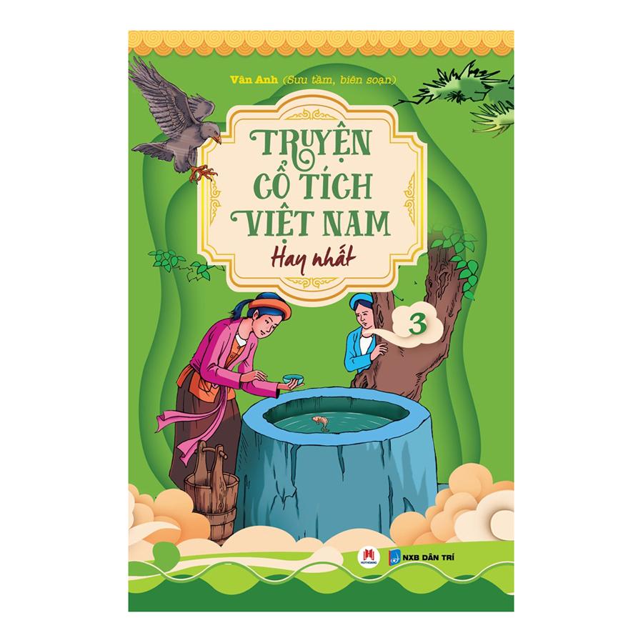 Truyện Cổ Tích Việt Nam Hay Nhất - Tập 3 (Tái Bản)