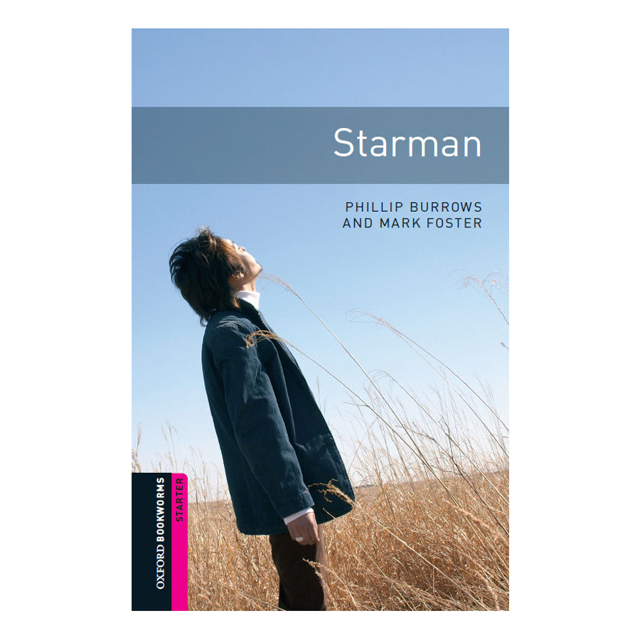 Oxford Bookworms Library (2 Ed.) Starter: Starman