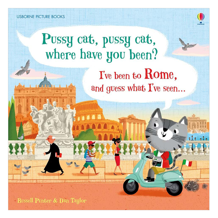 Usborne Pussy Cat, Pussy Cat, Where Have You Been? I'Ve Been To Rome And Guess What I'Ve Seen...