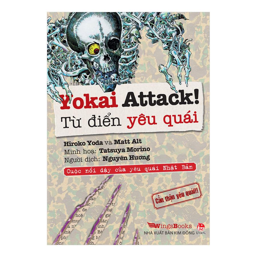 Yokai Attack! : Từ Điển Yêu Quái - Cuộc Nổi Dậy Của Yêu Quái Nhật Bản - Cẩn Thận Yêu Quái!!