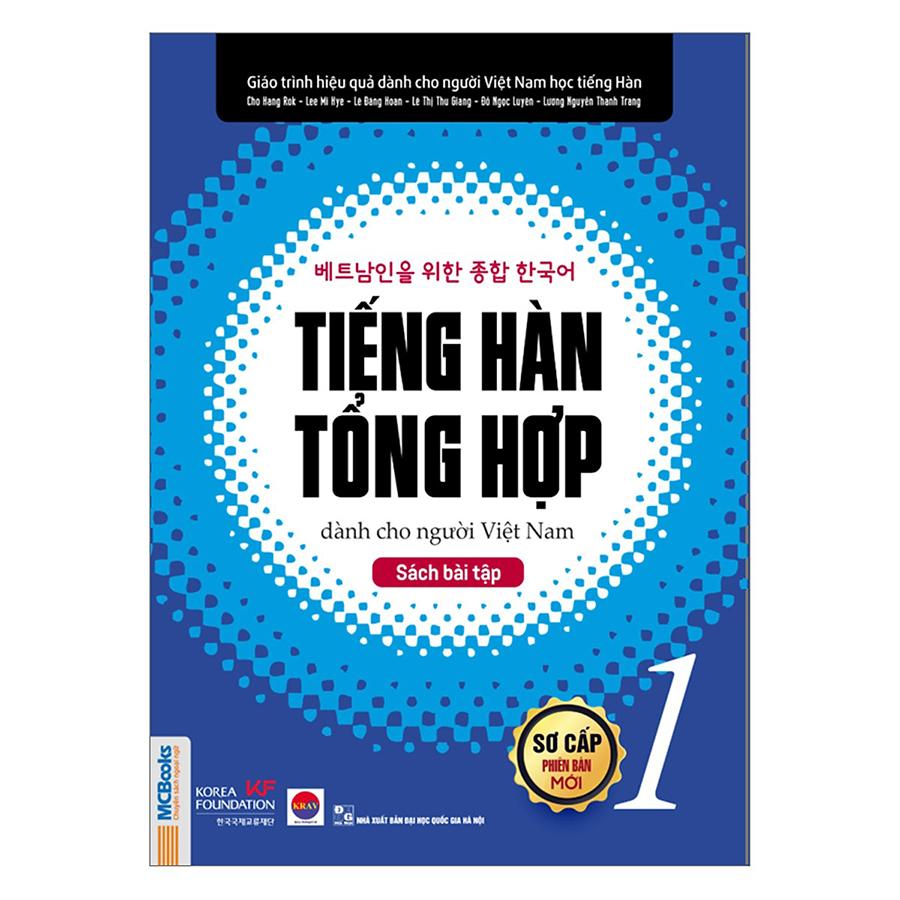 Combo 2 Cuốn Tiếng Hàn Tổng Hợp Dành Cho Người Việt Nam Sơ Cấp 1 (Sơ Cấp 1 + Sách Bài Tập Sơ Cấp 1)