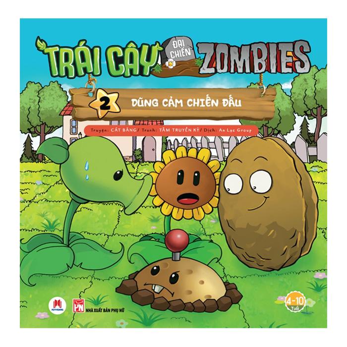 Trái Cây Đại Chiến Zombie (Tập 2) - Dũng Cảm Chiến Đấu (Tái Bản)