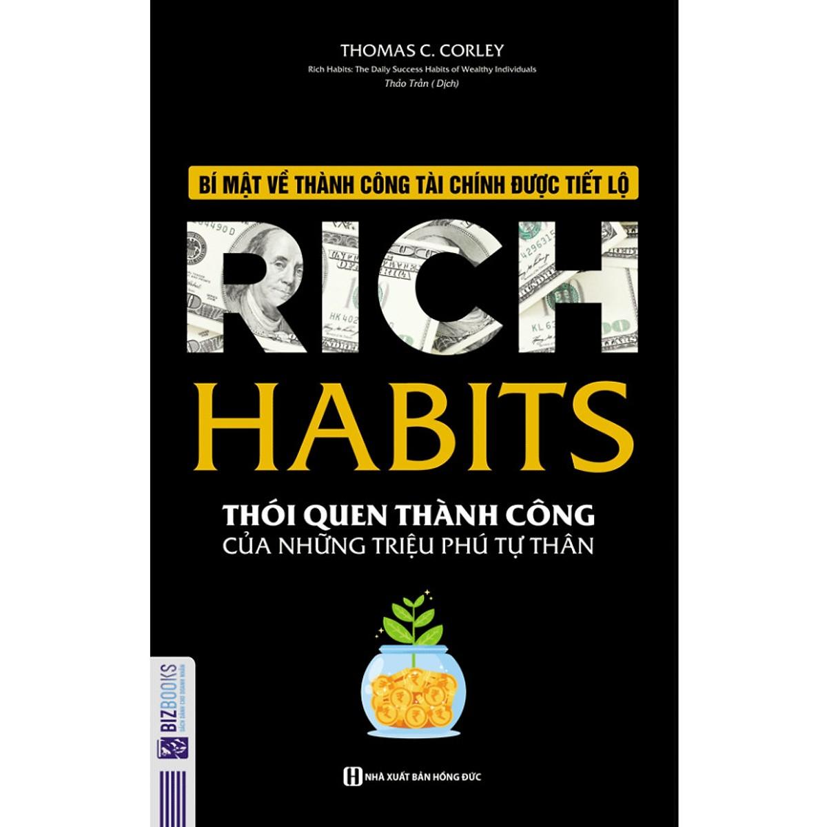 Rich Habit - Thói Quen Thành Công Của Những Triệu Phú Tự Thân(Tặng Kèm Booksmark)