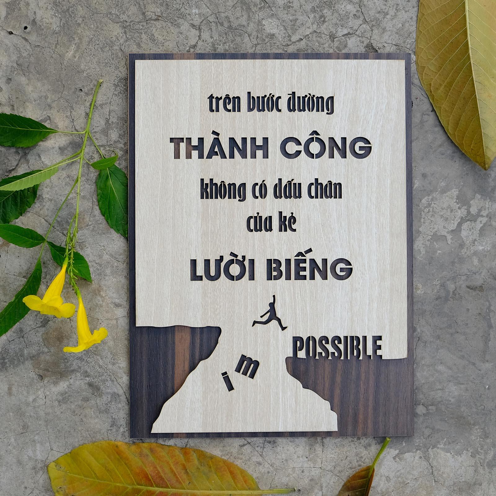 """Tranh động lực treo tường handmade TBIG013 trang trí văn phòng """"Trên bước đường thành công không có dấu chân của kẻ lười biếng"""""""