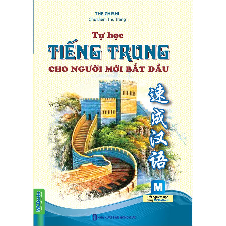 Tự Học Tiếng Trung Cho Người Mới Bắt Đầu (Dùng Kèm App MCBooks) | Tiki