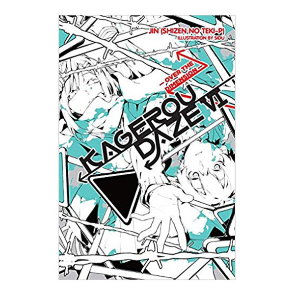 Kagerou Daze, Volume 06: Over The Dimension (Light Novel)