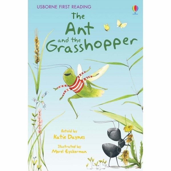 Usborne First Reading Level One: The Ant and the Grasshopper