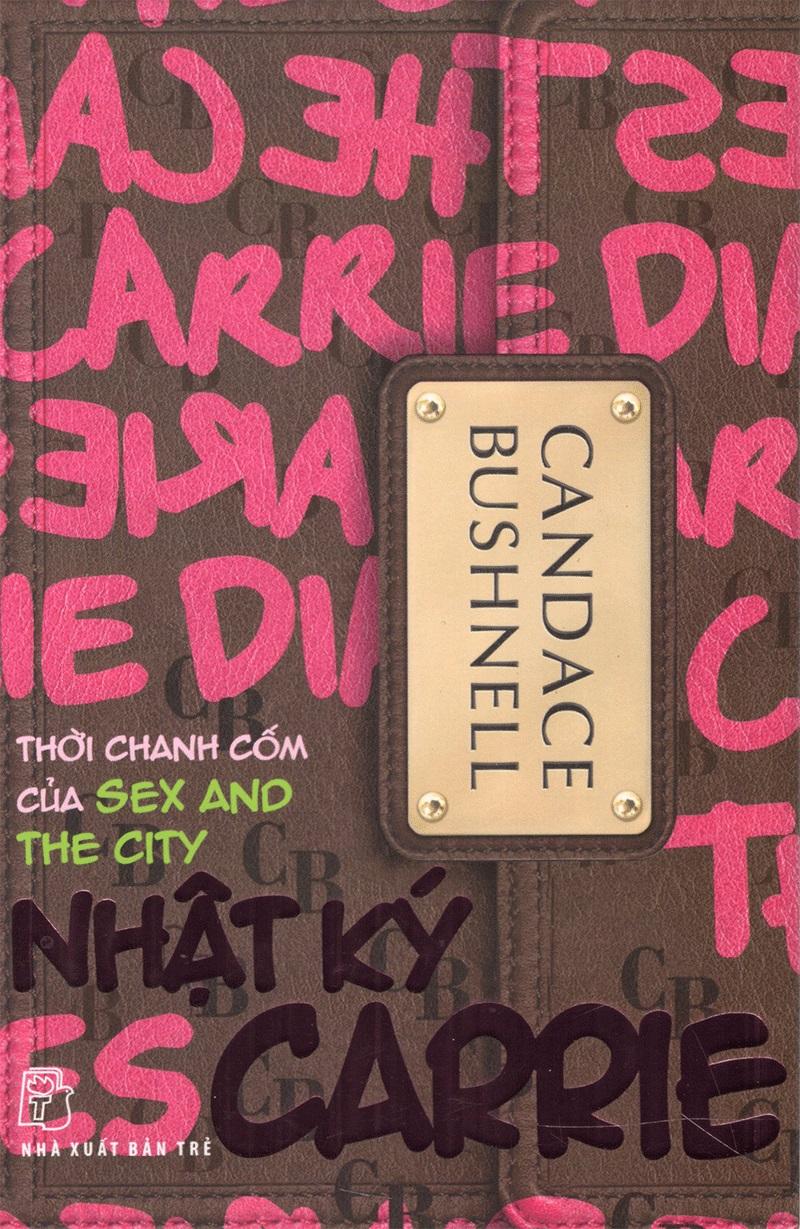 Combo Nhật Ký Carrie: Thời Chanh Cốm Của Sex And The City + Mùa Hè & Thành Thị (2 Cuốn)