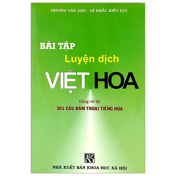 Bài Tập Luyện Dịch Việt Hoa (Tái Bản 2020)