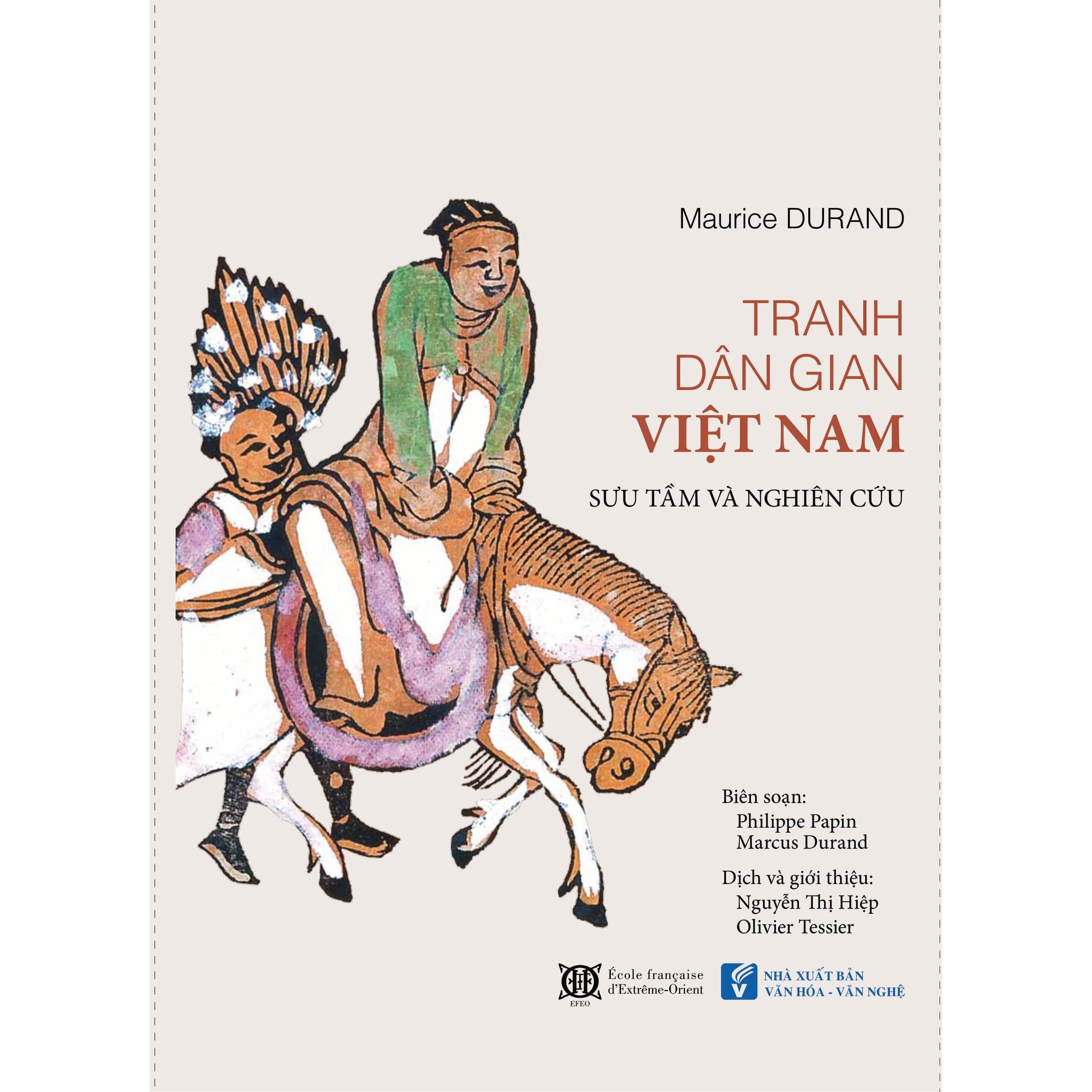 Tranh Dân Gian Việt Nam Sưu Tầm Và Nghiên Cứu (Bìa cứng - TB 2021)