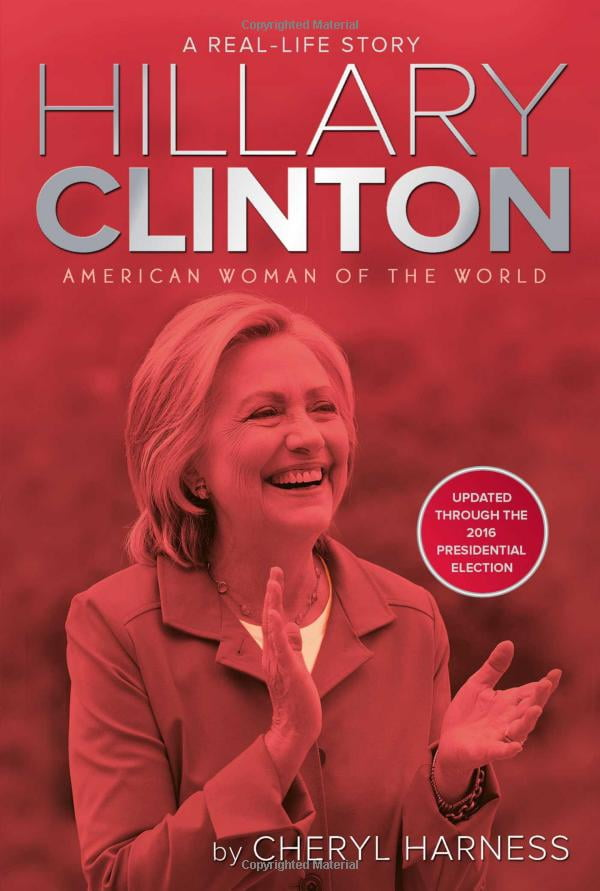 Hillary Clinton: American Woman of the World (Real-Life Story)