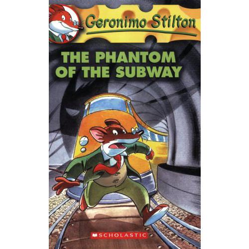 The Phantom of the Subway (Geronimo Stilton, No. 13)