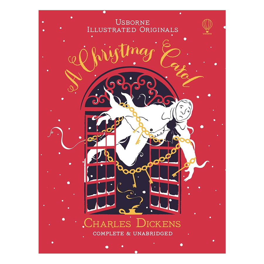 Usborne Illustrated Originals A Christmas Carol (Christmas books)