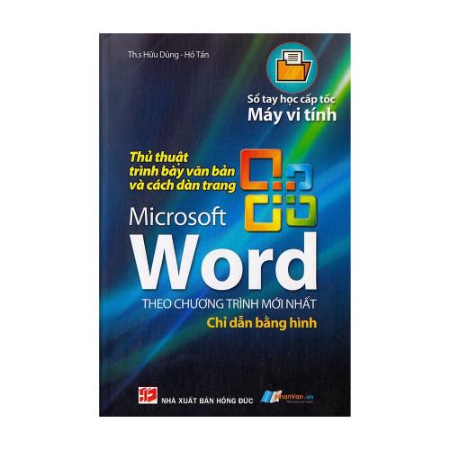 Thủ Thuật Trình Bày Văn Bản Và Cách Dàn Trang Microsoft Word