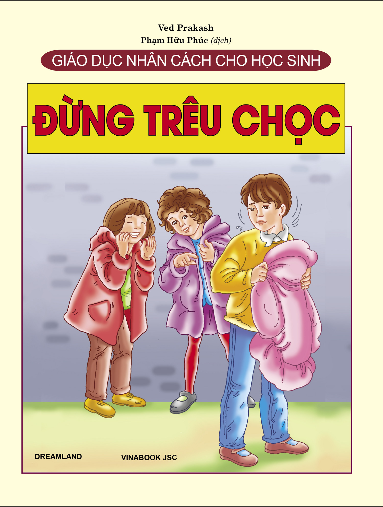 Combo Sách Giáo Dục Nhân Cách Cho Học Sinh (5 cuốn): Từ Chối + Xin Lỗi + Đừng Nói Thế + Đừng Làm Thế + Đừng Trêu Chọc