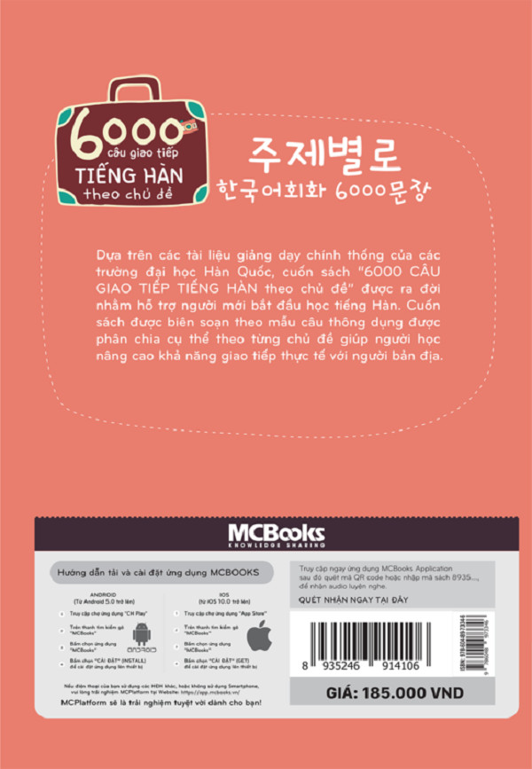 6000 Câu Giao Tiếp Tiếng Hàn Theo Chủ Đề (Tặng Trọn Bộ Tài Liệu Học Tiếng Hàn Online: Giáo Trình Tổng Hợp Và Luyện Thi Topik) (Học Kèm App: MCBooks Application)